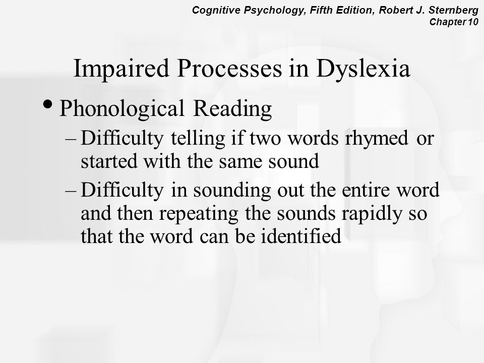 Impaired Processes in Dyslexia