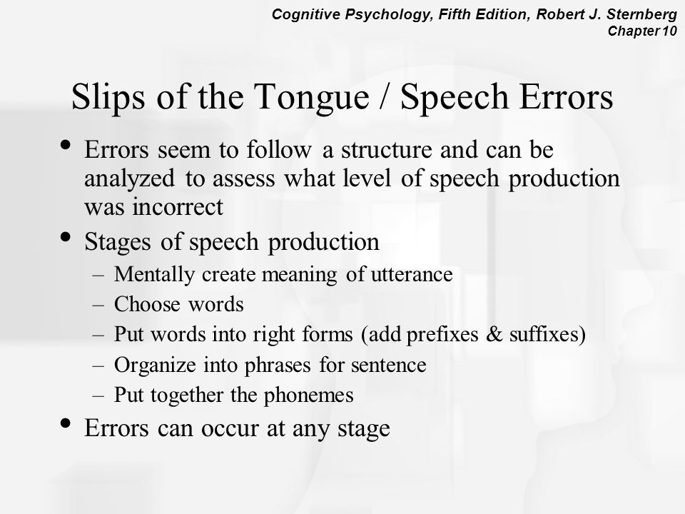 Slips of the Tongue / Speech Errors