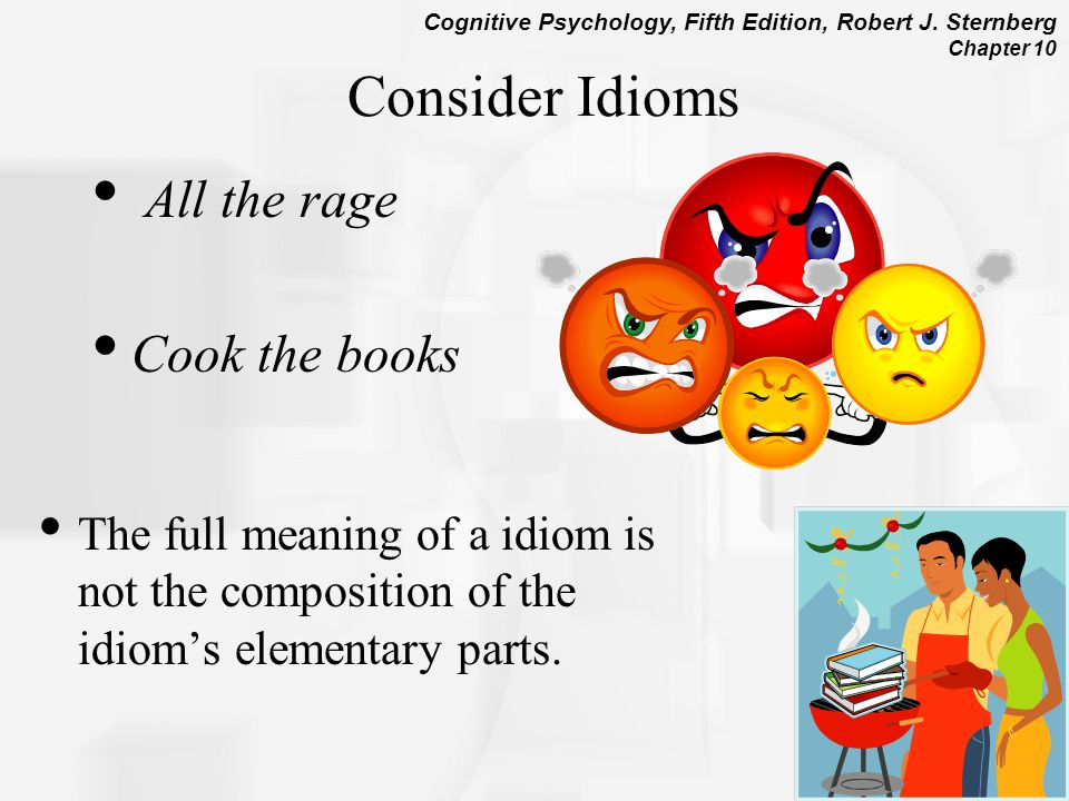 Consider Idioms All the rage Cook the books
