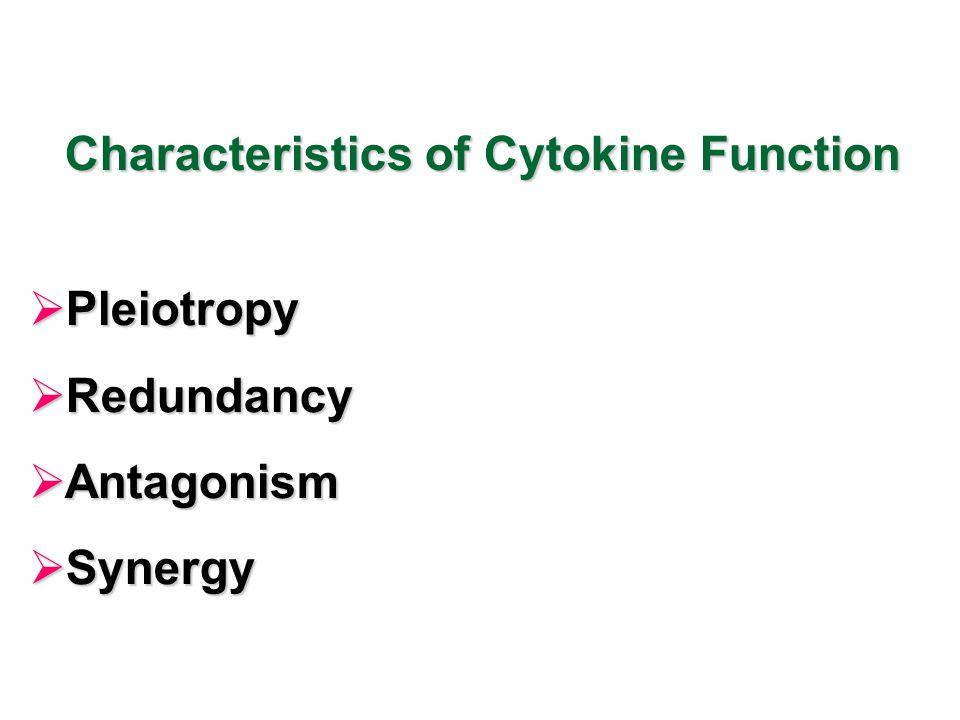 Characteristics of Cytokine Function