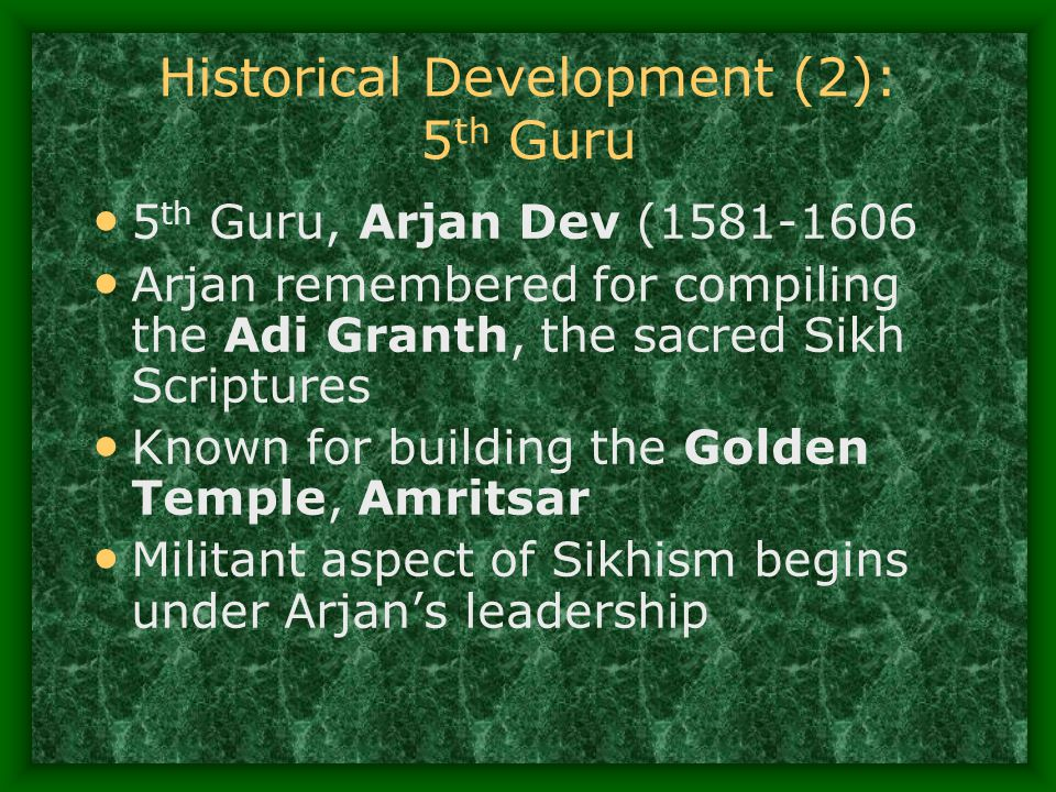 Historical Development (2): 5th Guru