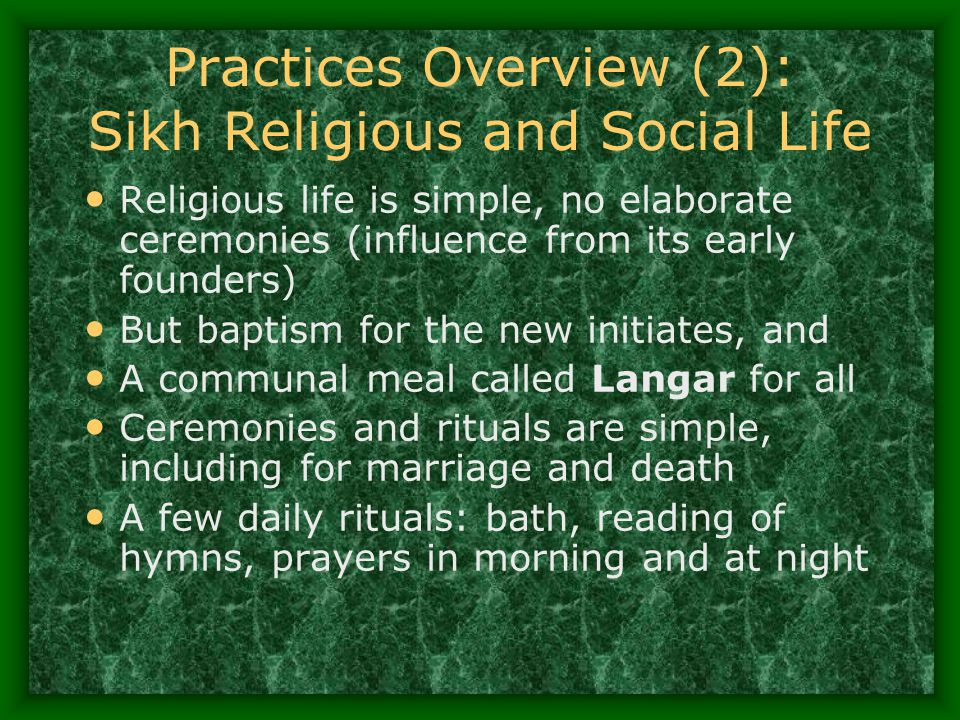 Practices Overview (2): Sikh Religious and Social Life