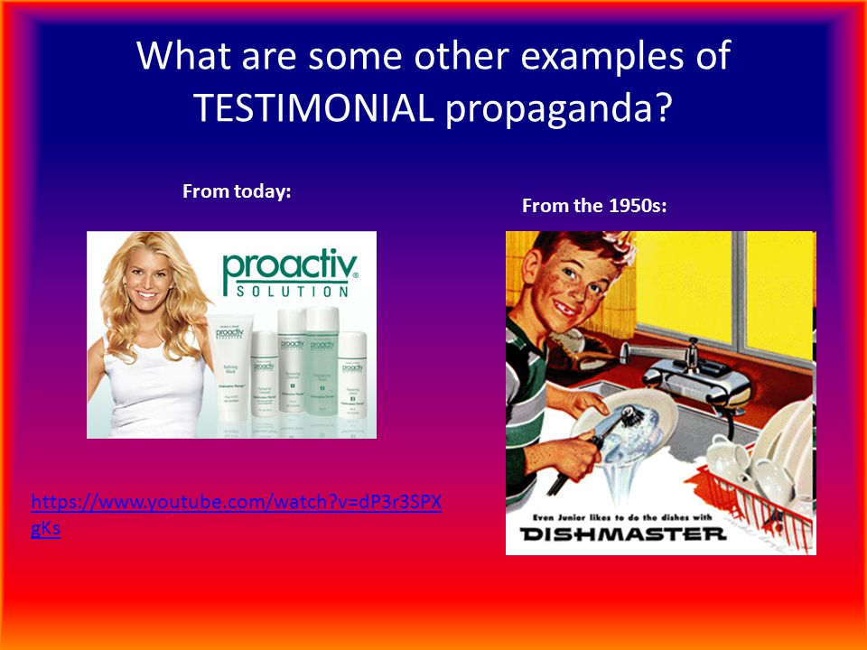 What are some other examples of TESTIMONIAL propaganda