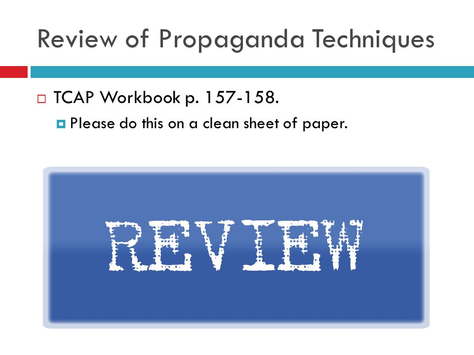 Review of Propaganda Techniques