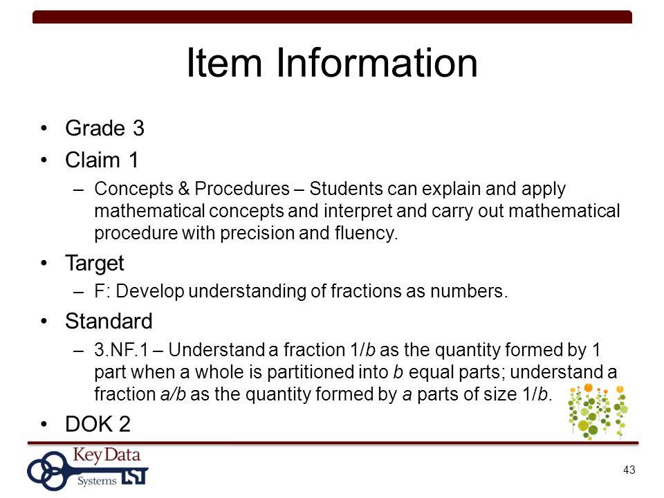 Item Information Grade 3 Claim 1 Target Standard DOK 2