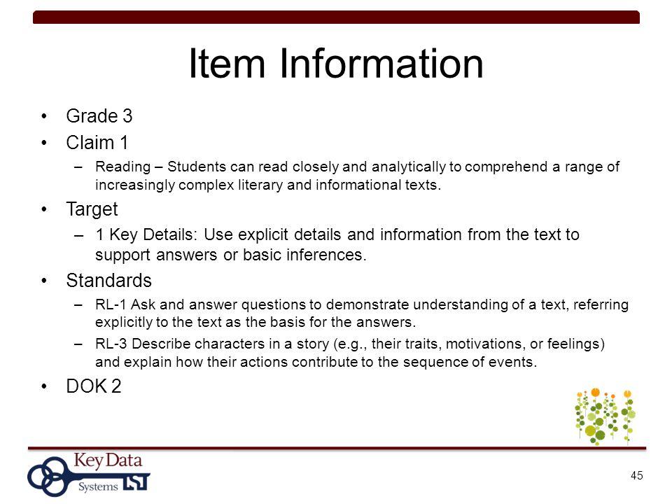 Item Information Grade 3 Claim 1 Target Standards DOK 2