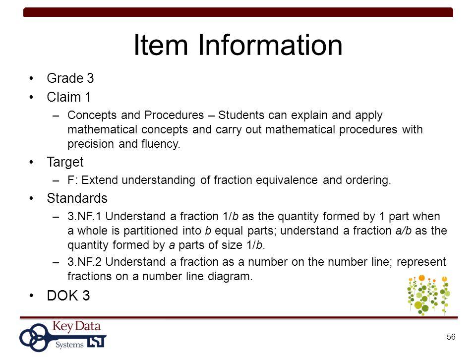 Item Information DOK 3 Grade 3 Claim 1 Target Standards