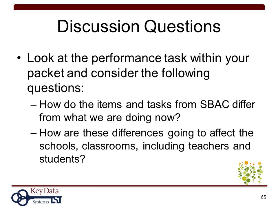 Discussion Questions Look at the performance task within your packet and consider the following questions: