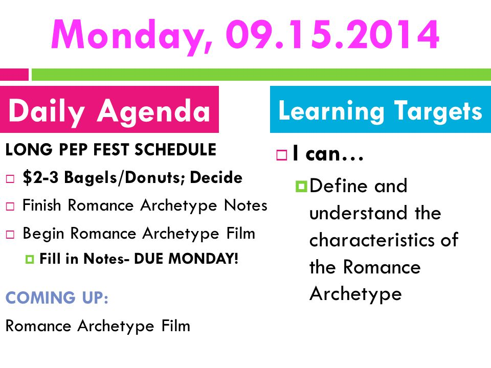 Monday, 09.15.2014 Daily Agenda Learning Targets I can…