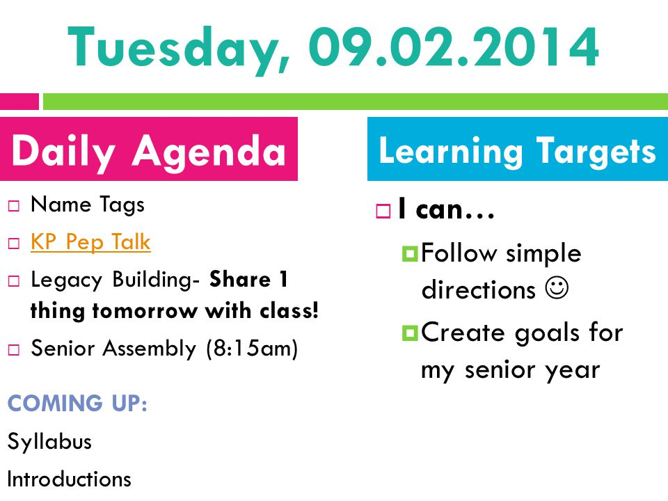 Tuesday, 09.02.2014 Daily Agenda Learning Targets I can…