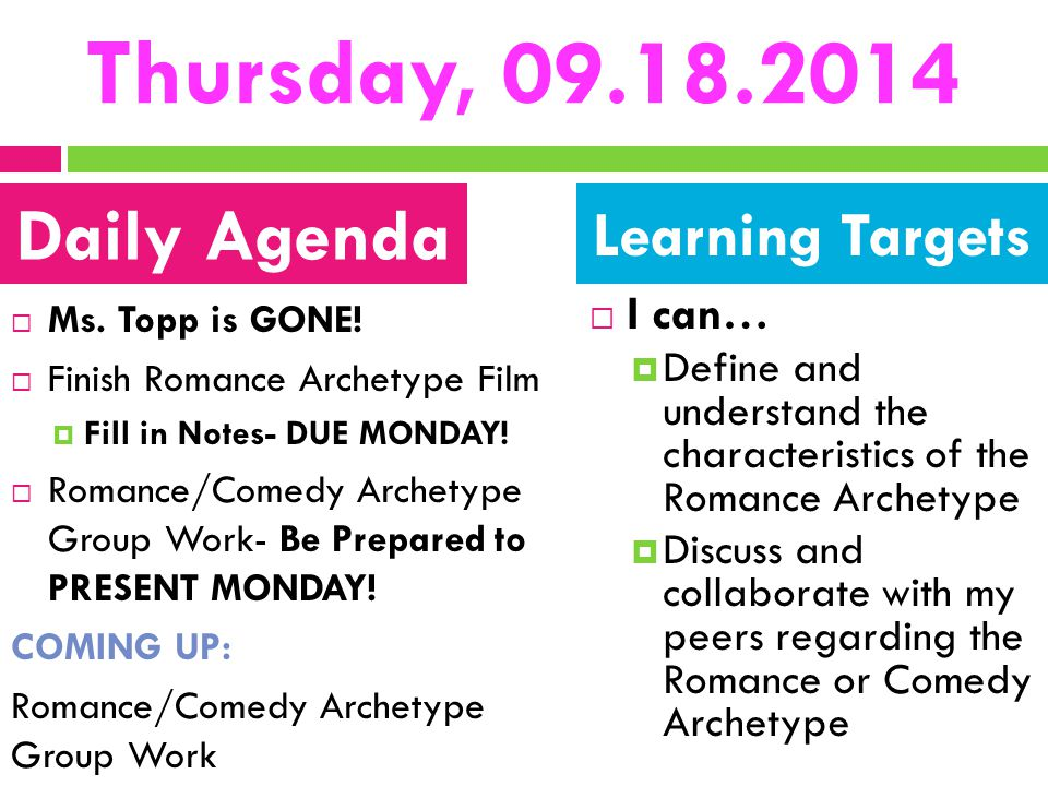 Thursday, 09.18.2014 Daily Agenda Learning Targets I can…