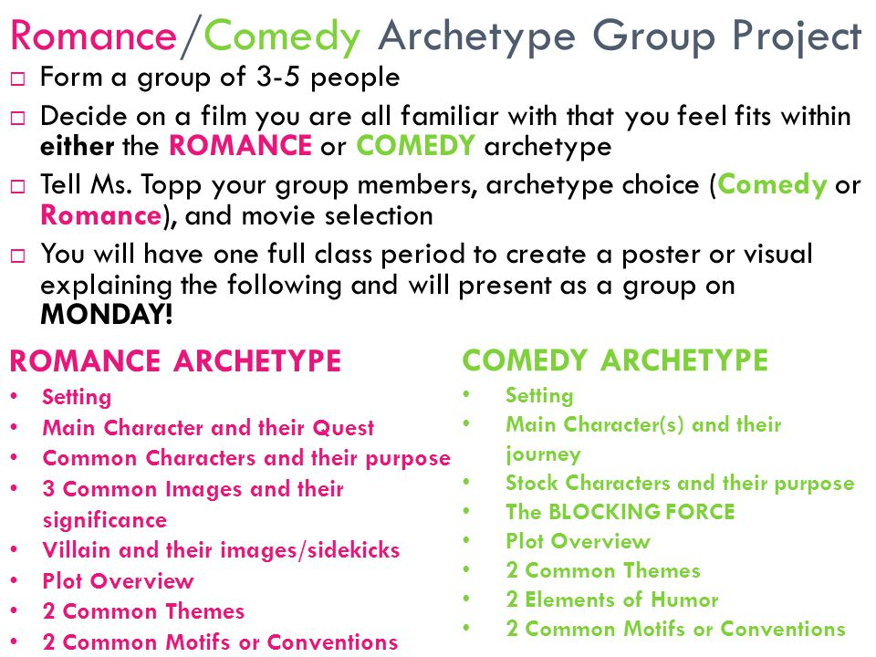 Romance/Comedy Archetype Group Project