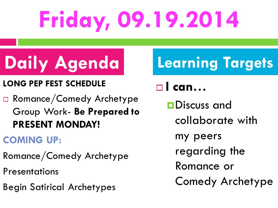 Friday, 09.19.2014 Daily Agenda Learning Targets I can…