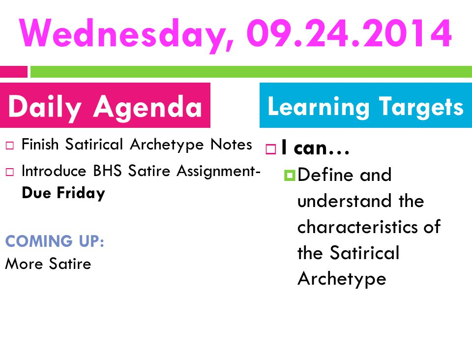 Wednesday, 09.24.2014 Daily Agenda Learning Targets I can…
