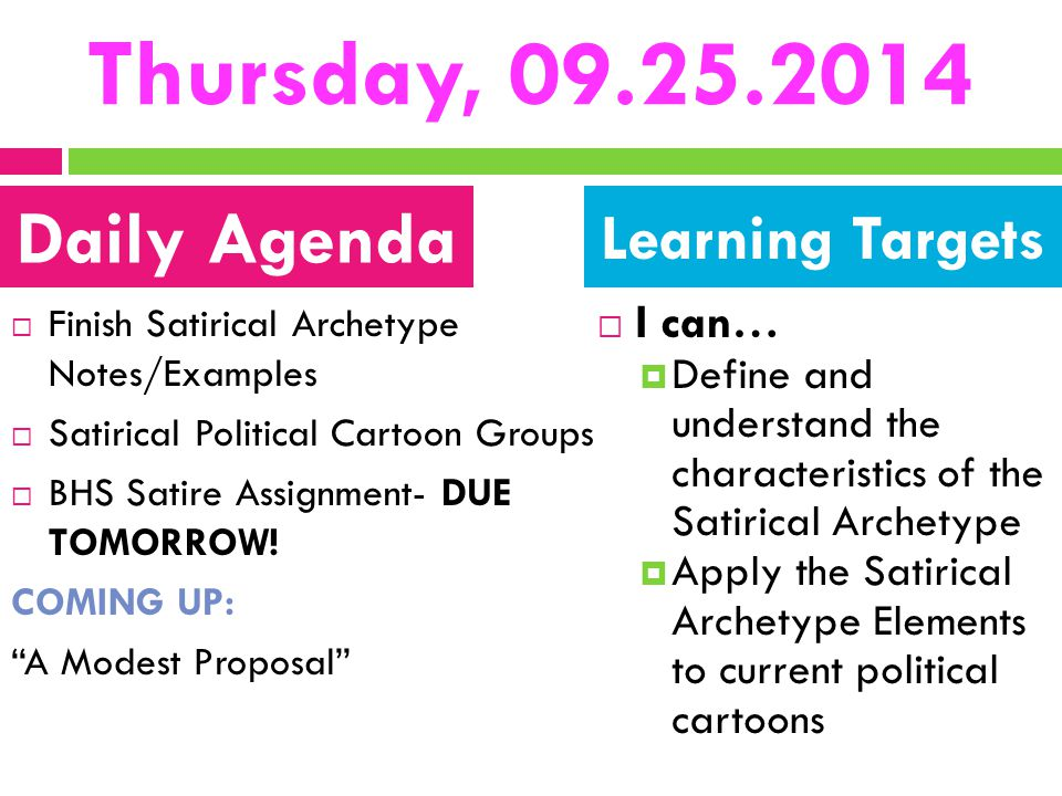 Thursday, 09.25.2014 Daily Agenda Learning Targets I can…