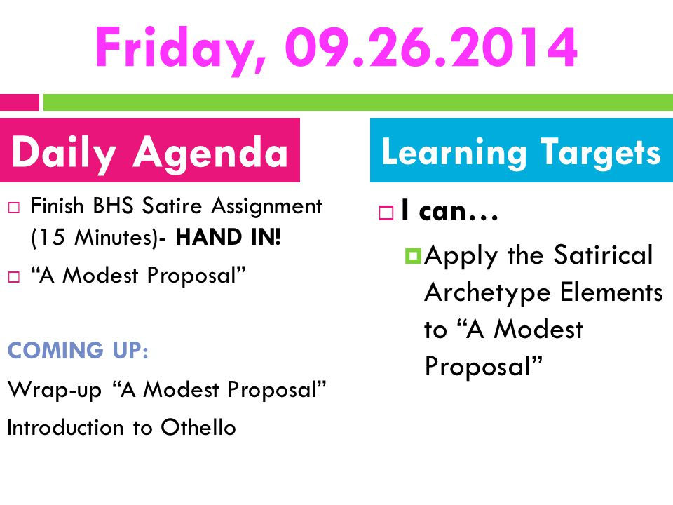 Friday, 09.26.2014 Daily Agenda Learning Targets I can…