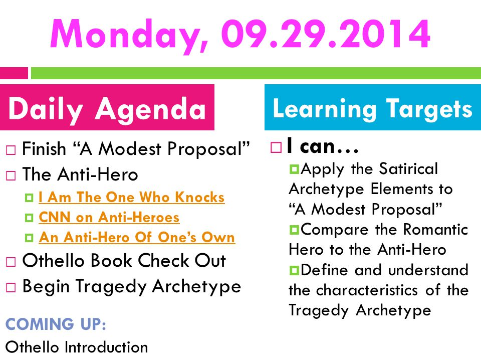 Monday, 09.29.2014 Daily Agenda Learning Targets I can…