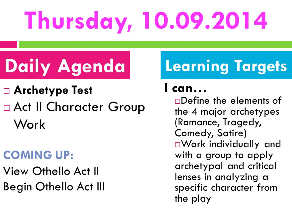 Thursday, 10.09.2014 Daily Agenda Learning Targets