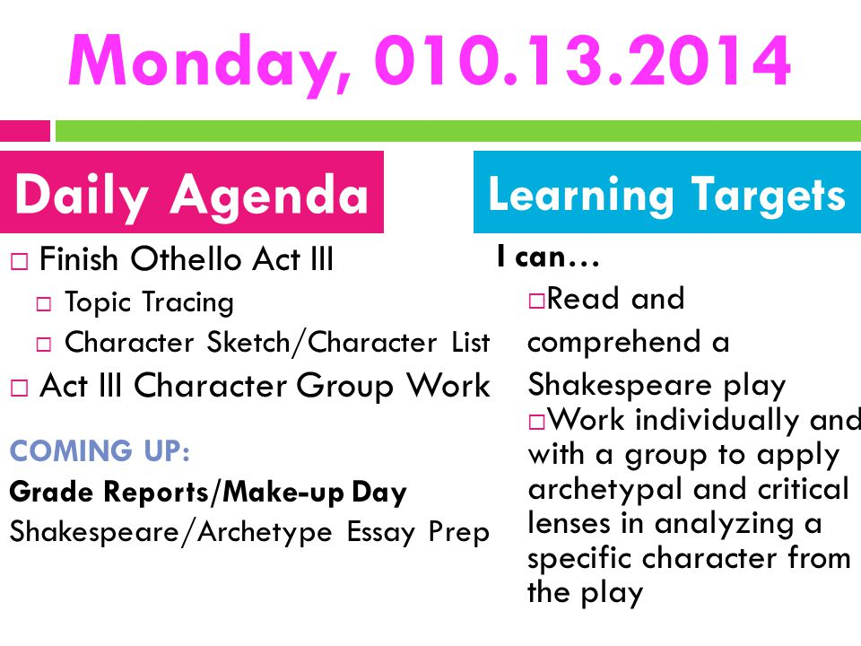 Monday, 010.13.2014 Daily Agenda Learning Targets