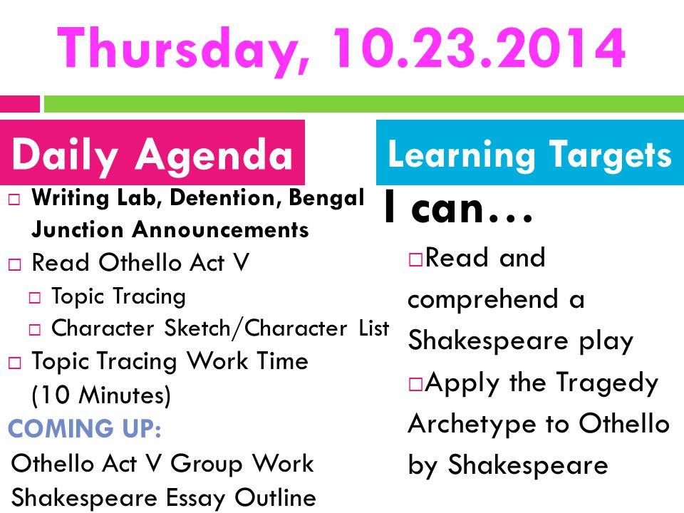 Thursday, 10.23.2014 I can… Daily Agenda Learning Targets