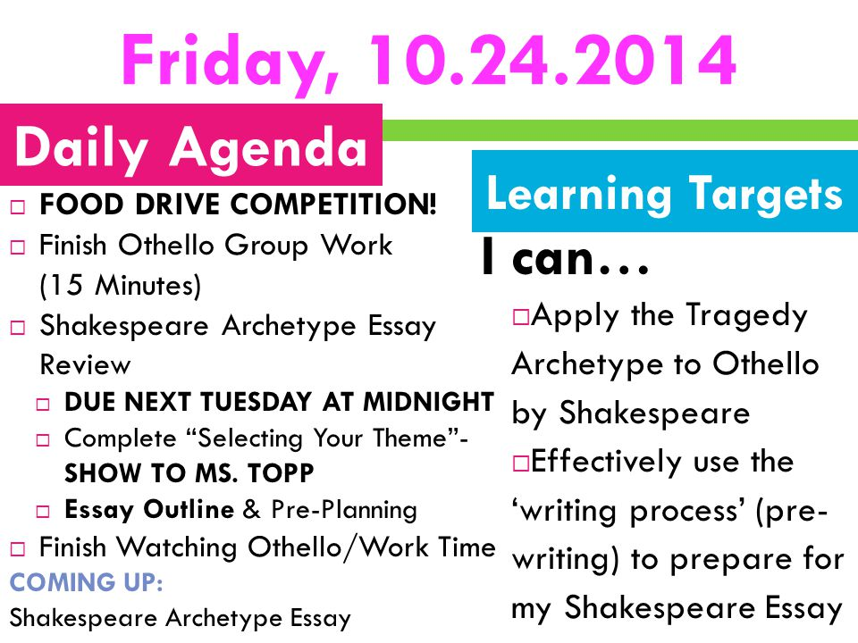 Friday, 10.24.2014 Daily Agenda I can… Learning Targets