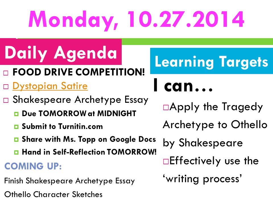 Monday, 10.27.2014 I can… Daily Agenda Learning Targets