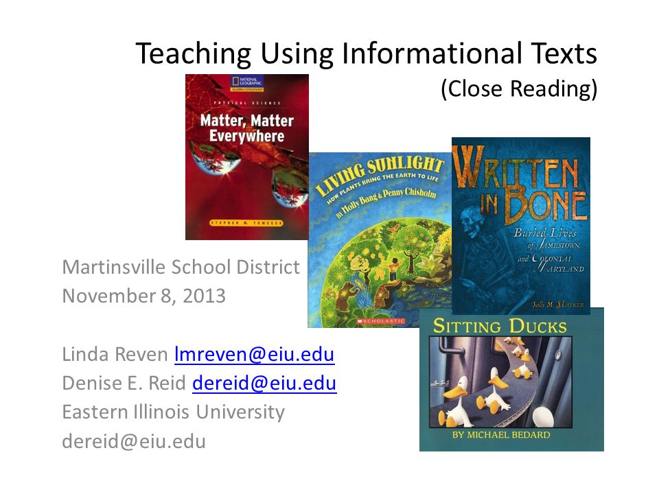 Teaching Using Informational Texts (Close Reading)