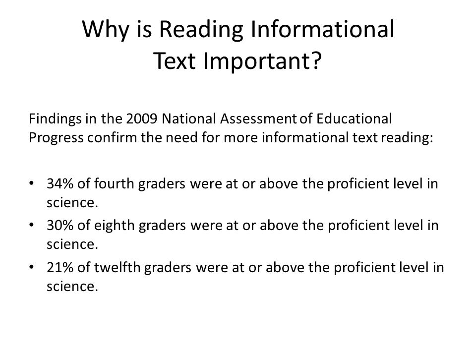 Why is Reading Informational Text Important