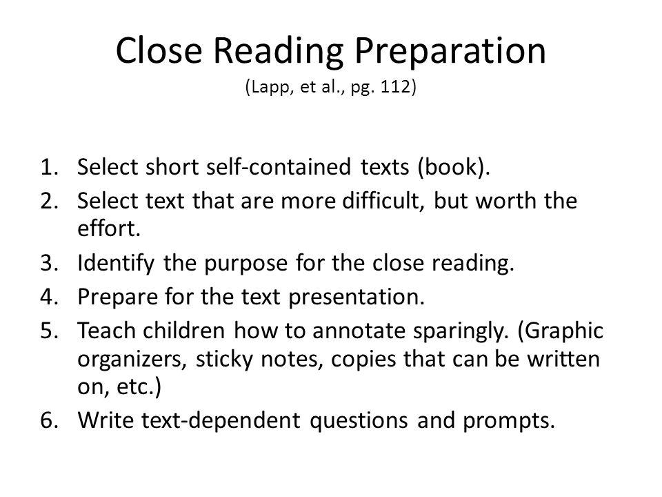 Close Reading Preparation (Lapp, et al., pg. 112)