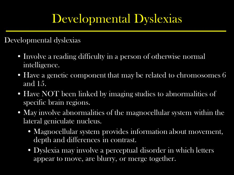 Developmental Dyslexias