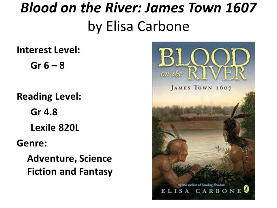 Blood on the River: James Town 1607 by Elisa Carbone
