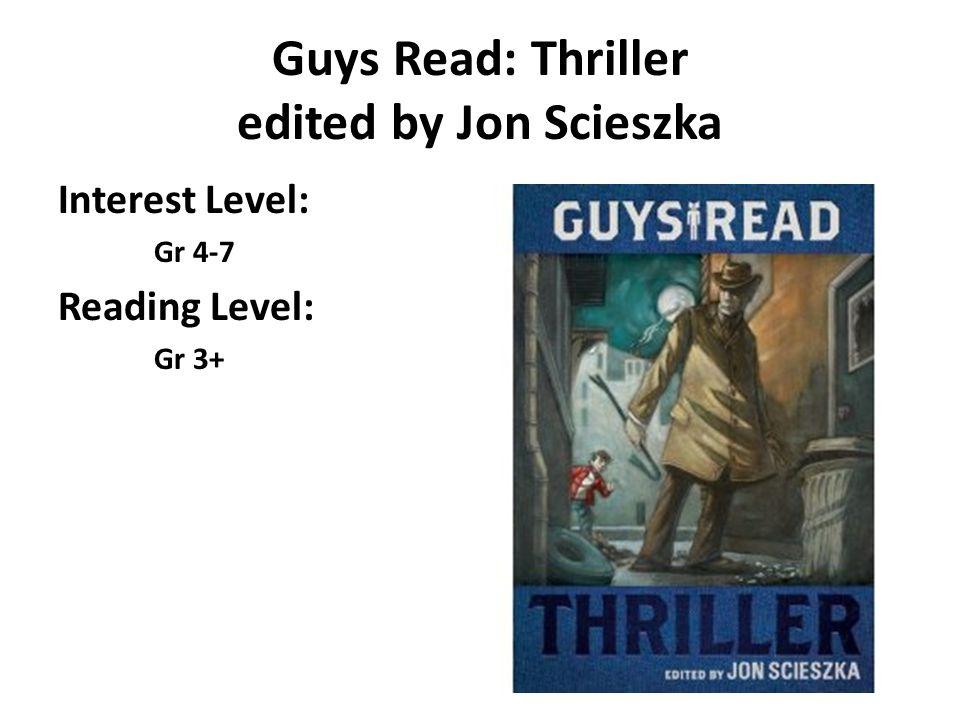 Guys Read: Thriller edited by Jon Scieszka