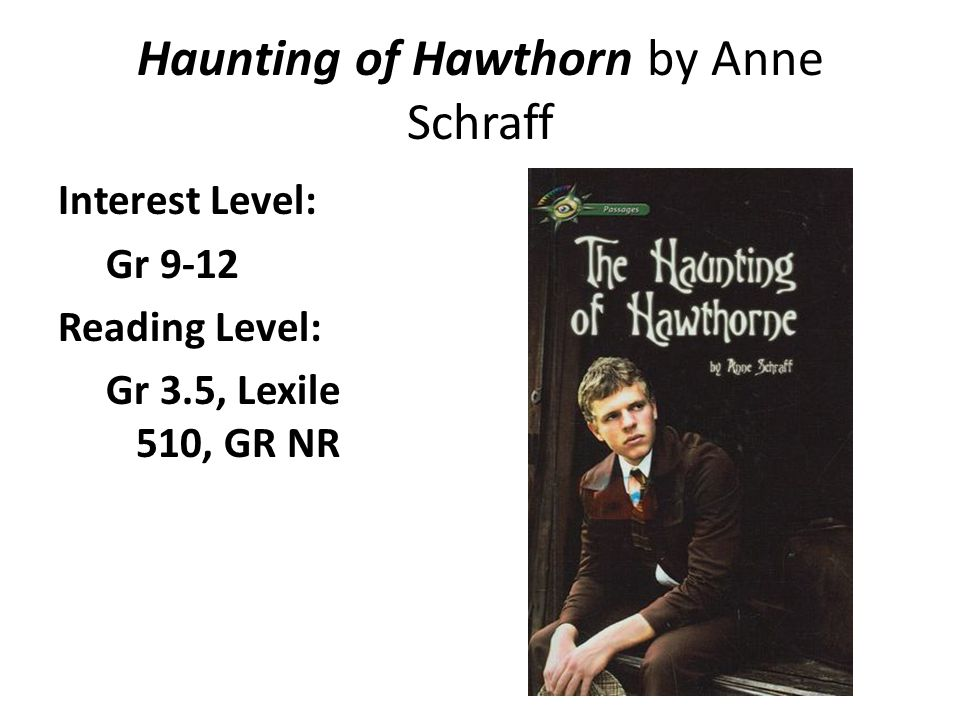 Haunting of Hawthorn by Anne Schraff