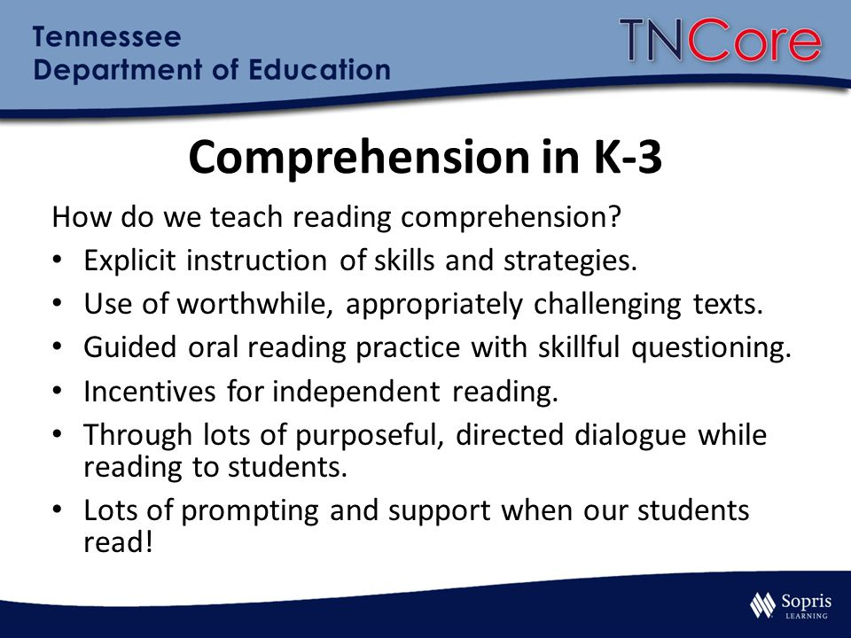 Comprehension in K-3 How do we teach reading comprehension