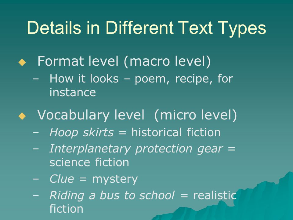 Details in Different Text Types