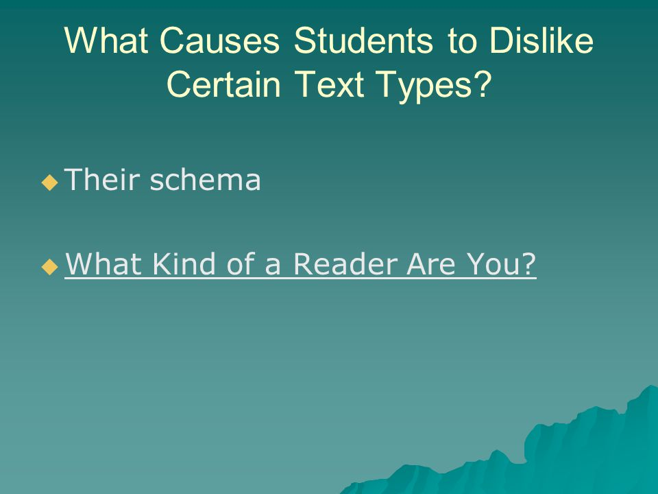 What Causes Students to Dislike Certain Text Types