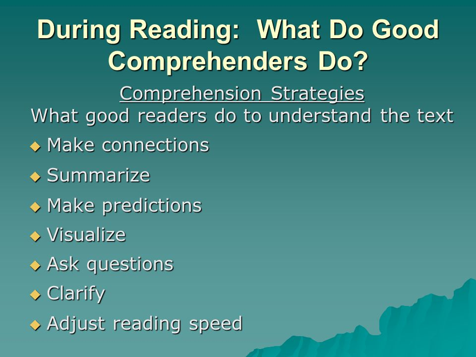 During Reading: What Do Good Comprehenders Do