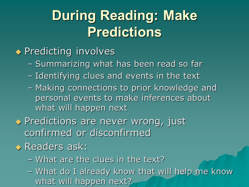 During Reading: Make Predictions