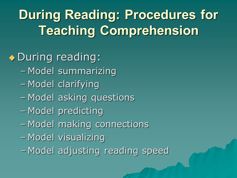 During Reading: Procedures for Teaching Comprehension