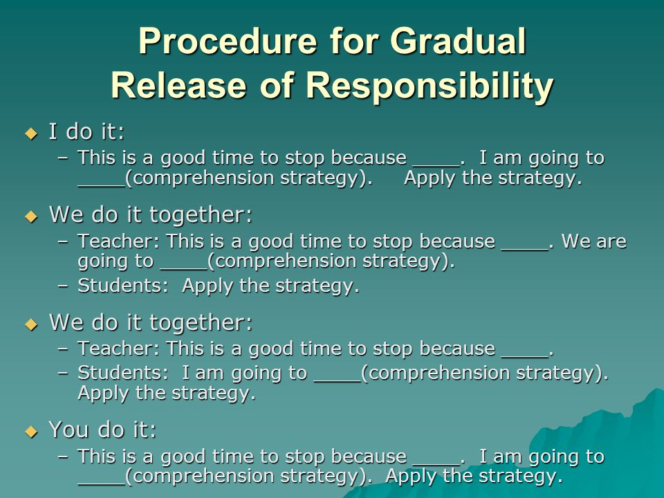 Procedure for Gradual Release of Responsibility