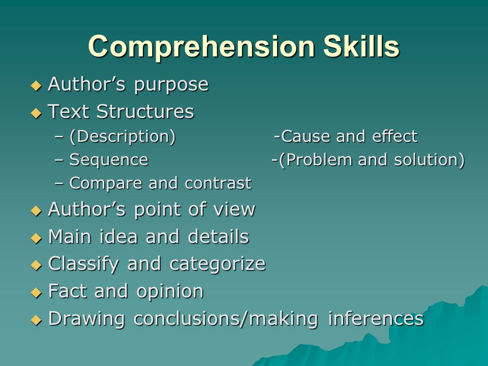 Comprehension Skills Author's purpose Text Structures