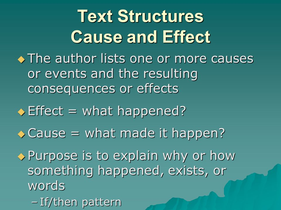 Text Structures Cause and Effect