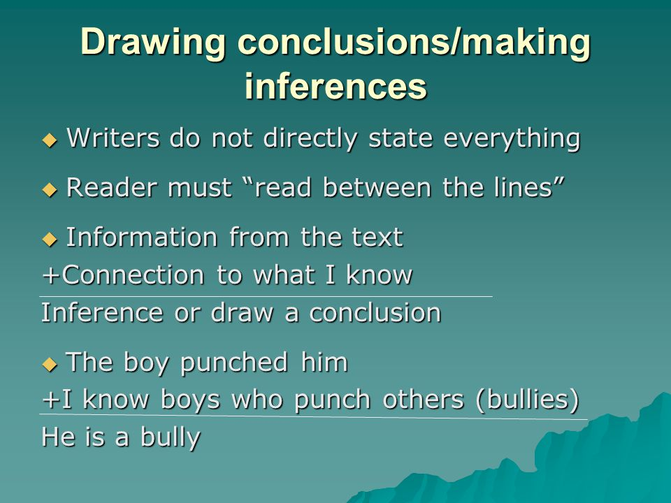 Drawing conclusions/making inferences
