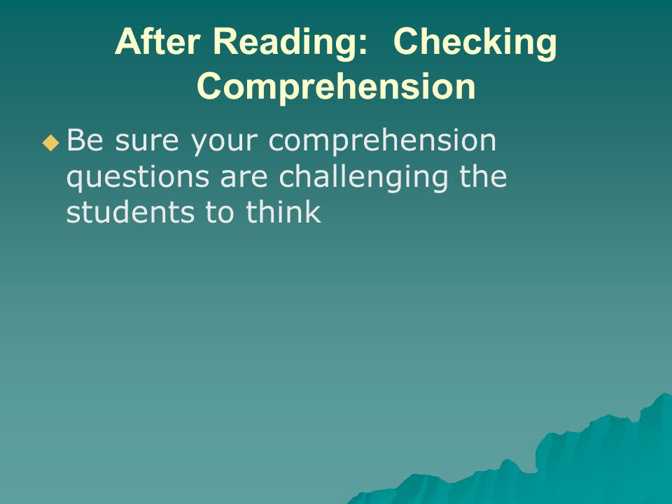 After Reading: Checking Comprehension