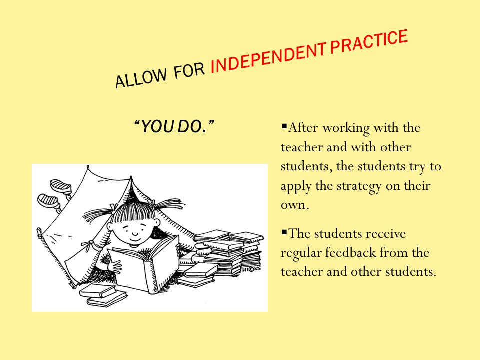 ALLOW FOR INDEPENDENT PRACTICE