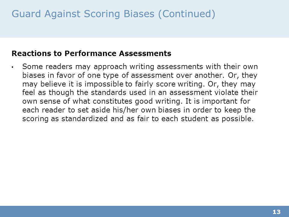 Guard Against Scoring Biases (Continued)