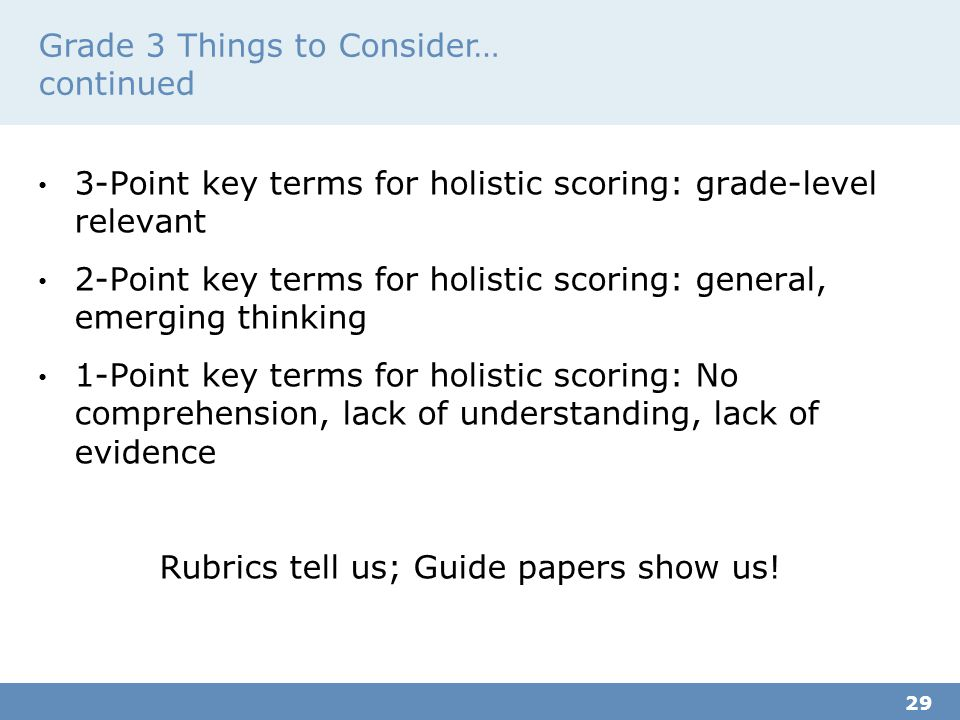 Grade 3 Things to Consider… continued