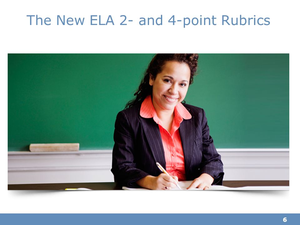 The New ELA 2- and 4-point Rubrics