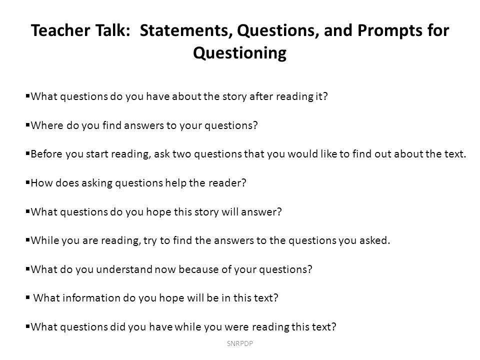 Teacher Talk: Statements, Questions, and Prompts for Questioning