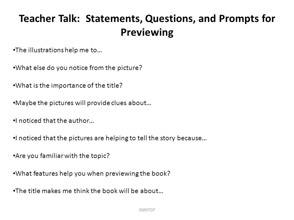 Teacher Talk: Statements, Questions, and Prompts for Previewing